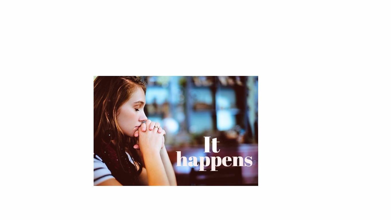 It happens (2)
